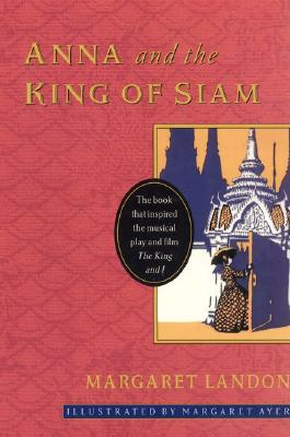 Anna and the King of Siam By Landon, Margaret/ Ayer, Margaret (ILT)